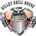 BulletGrillHouse