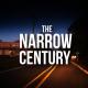 Narrow Century