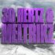 30 Hertz & Meltrikz