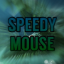 SpeedyMouse