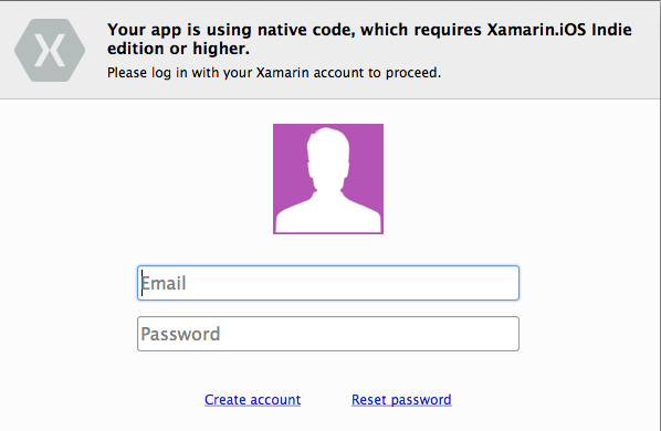 Your app is using native code, which requires Xamarin.iOS Indie edition or higher. Please log in with your Xamarin account to proceed.