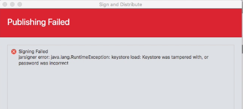 jarsigner error java lang runtimeexception keystore load