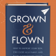 Grown_And_Flown
