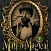Matt-a-Magical