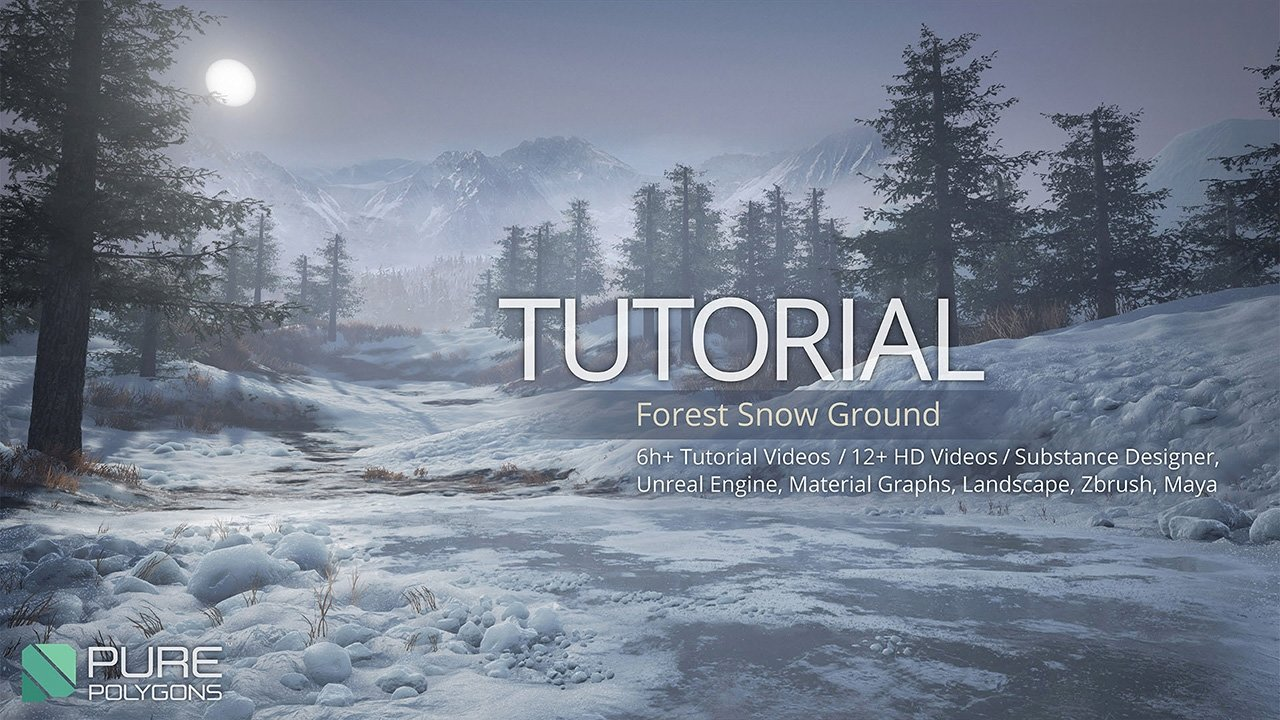 UE4] Forest Snow Scene - Substance and Unreal + Tutorial