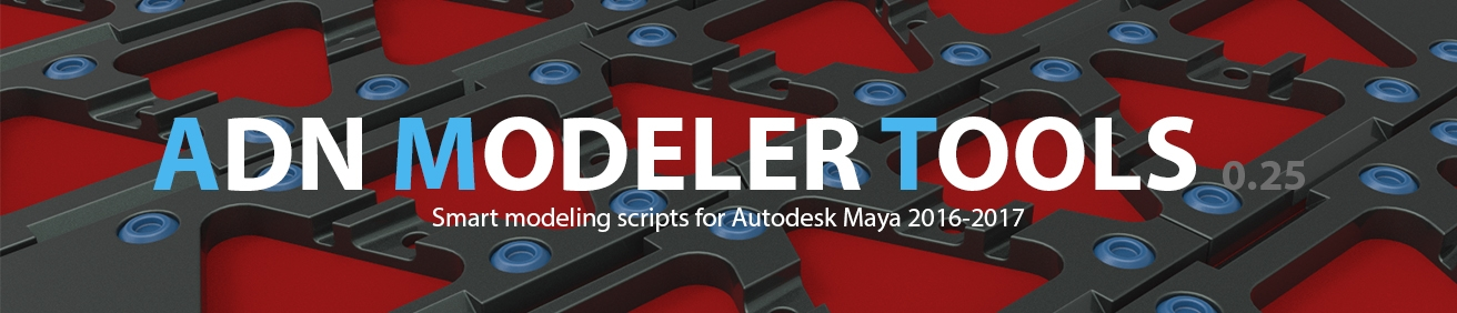 ADN Modeler Tools : Smart modeling scripts for Maya — polycount