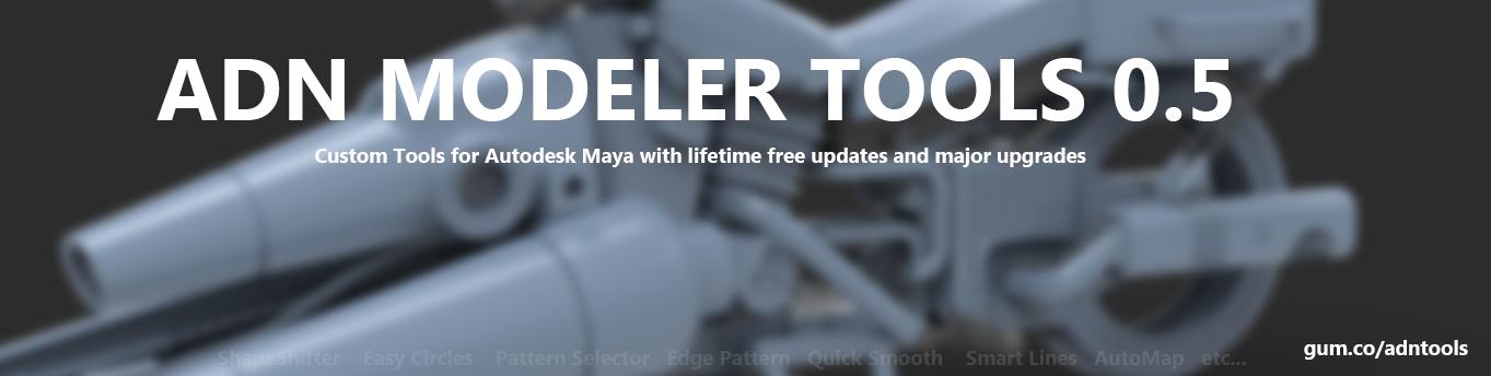 ADN Modeler Tools : Smart modeling scripts for Maya — polycount