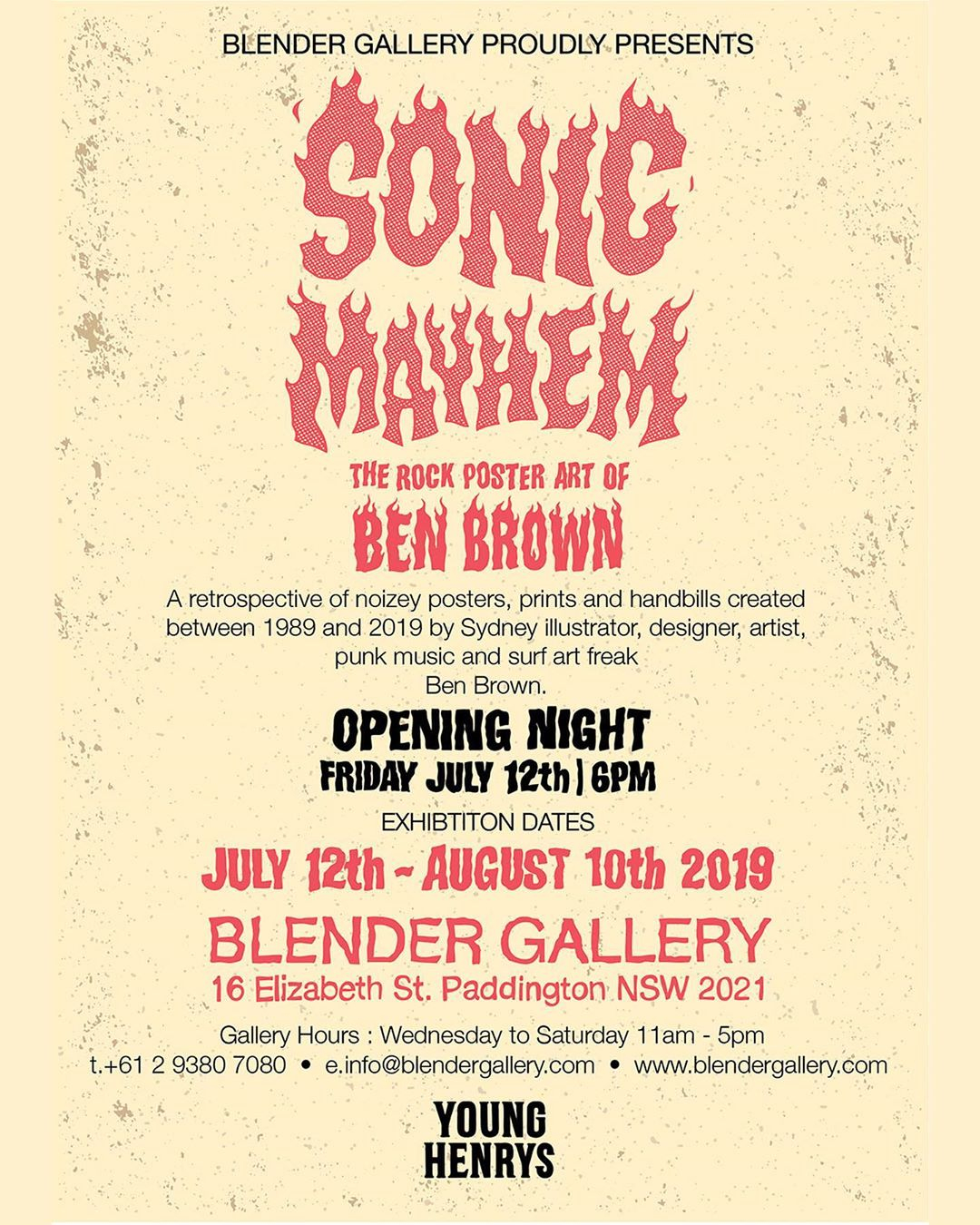 Sonic Mayhem - The Rock Poster Art of Ben Brown July 12th to