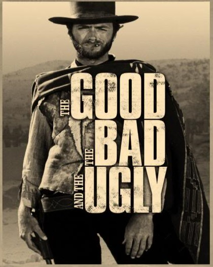 The Good, the Bad and the Ugly!
