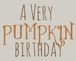 A-Very-Pumpkin-Birthday.png