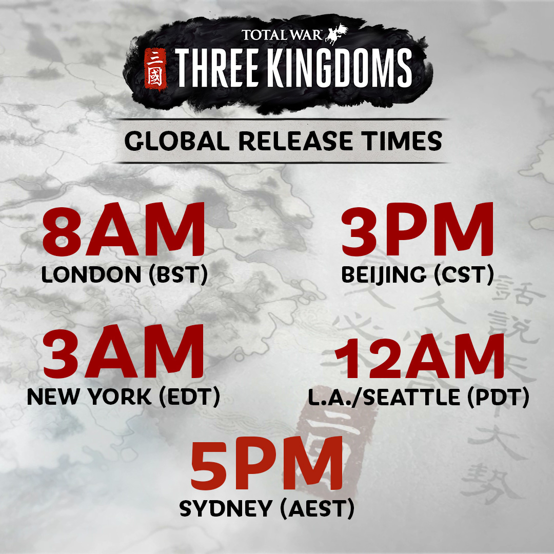 2Pm Bst To Aest total war: three kingdoms global release times — total war