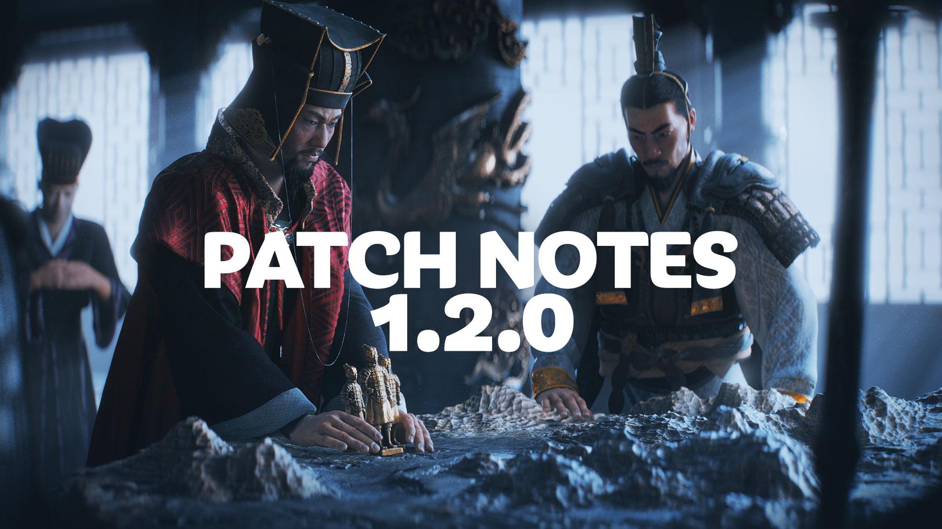Total War: THREE KINGDOMS - Patch 1 2 0 — Total War Forums