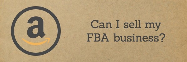 Can I sell my FBA business?