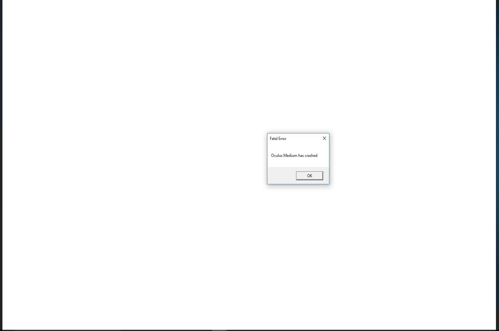 Fatal Error, Oculus Medium has crashed — Oculus