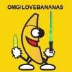 OMGILOVEBANANAS