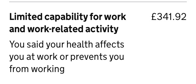 Screenshot of a Universal Credit journal, with the text Limited capability for work and work-related activity. You said your health affects you at work or prevents you from working. £341.92