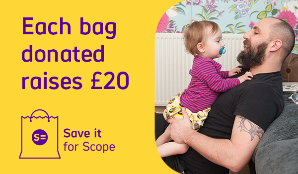 An image of a father holding his young daughter. The image contains the text Each bag donated raises 20 and the words Save it for Scope sits beneath