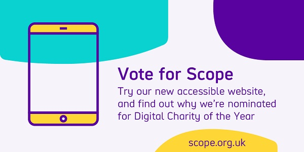 Computer monitor illustration beside the words Vote for Scope - Were nominated for Digital Charity of the Year