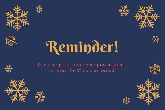 image saying reminder dont forget to order your prescriptions for over christmas
