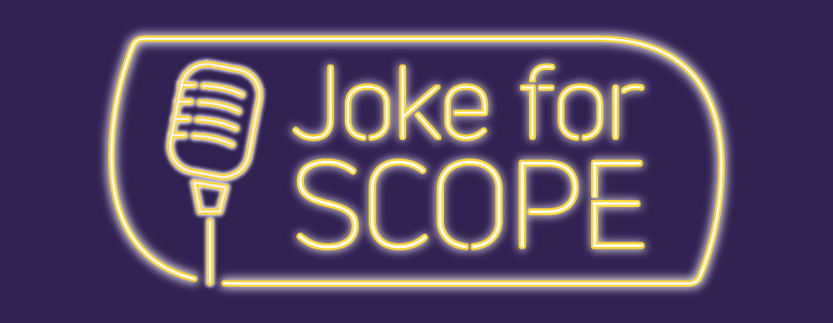 Neon text with the words Joke for Scope next to an outline of a microphone