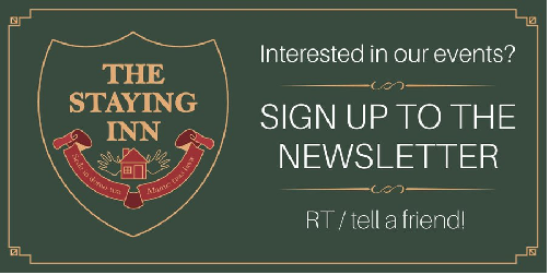 The green Staying Inn pub logo with wording that says Interested in our events  Sign up to the newsletter  RTtell a friend