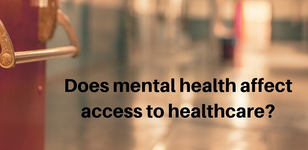 image of a hospital corridor with the words Does mental health affect access to healthcare? on it
