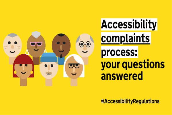 accessibility complaints banner showing the heads of 7 people on a yellow background to the left of the text which says accessibility complaints process your questions answered