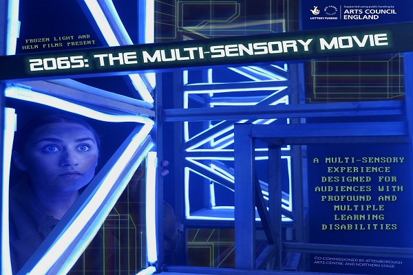 A woman looking through futuristic lights with the wording 2065 The Multi Sensory Movie - A multi-sensory experience for those with profound and multiple learning disabilities