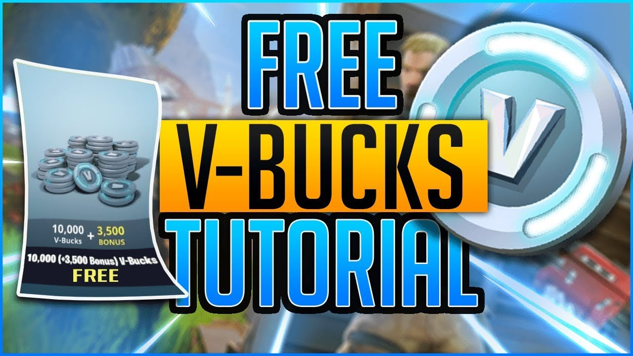 how to get 10 000 v bucks for free