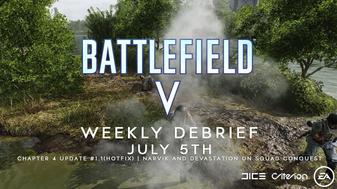 Weekly Debrief - July 5th - Ch 4 Update #1 1 (Hotfix