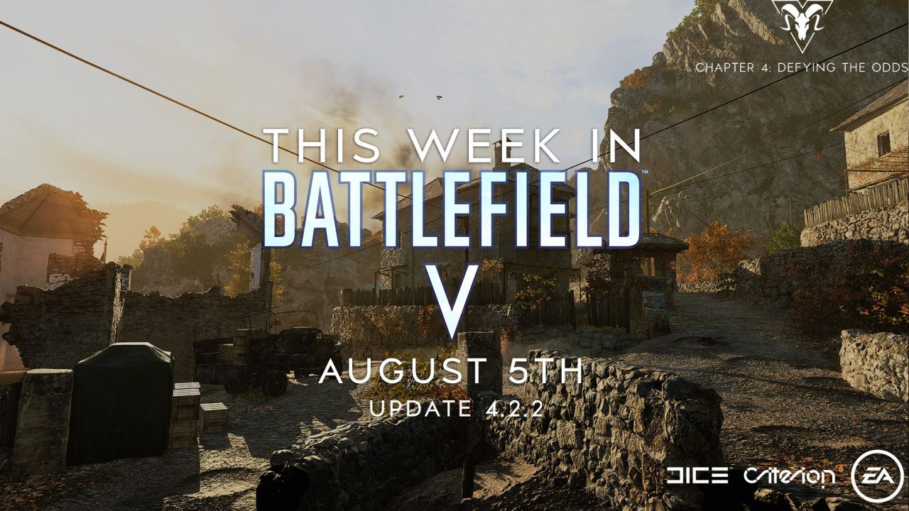 This Week in Battlefield V - August 5 Edition - Update 4 2 2