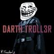 DarthTroll3r