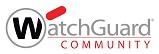 WatchGuard Community