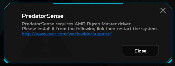 Error: PredatorSense requires AMD Ryzen Master Driver — Acer Community