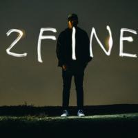 2Fine