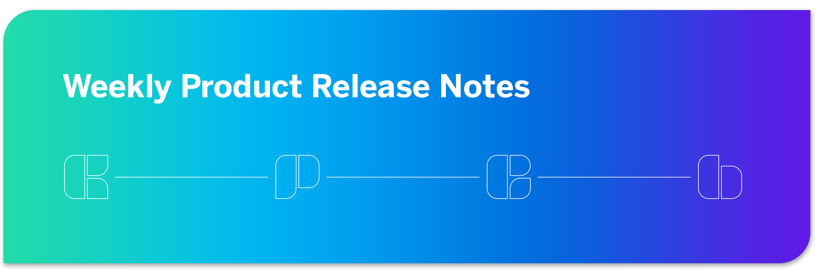 Weekly Product Release Notes.png