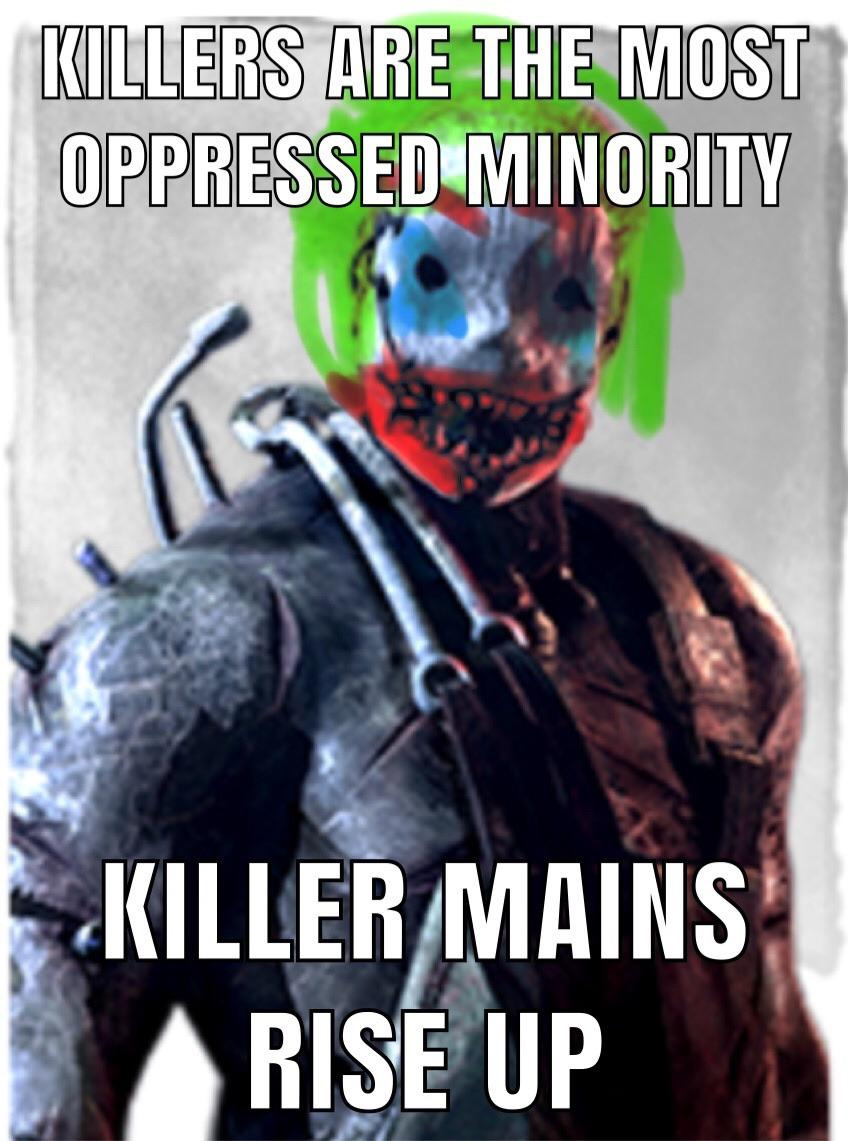 Killers are the most oppressed minority.jpg