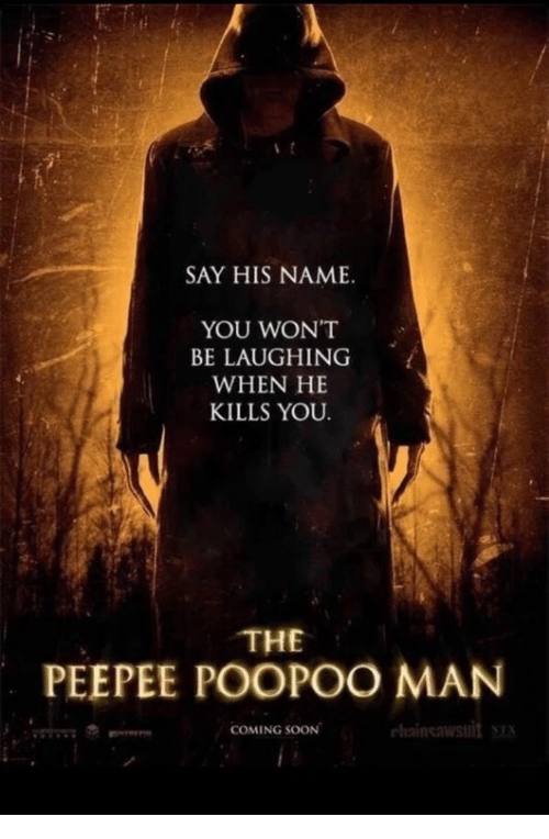 you-wont-be-laughing-when-he-kills-you-the-peepee-19291809.png