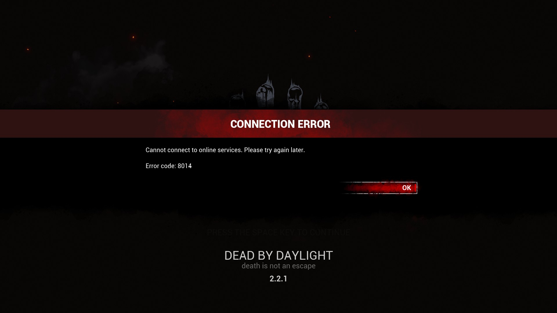 Dead by Daylight Cannot connect to online services: Error code 8014