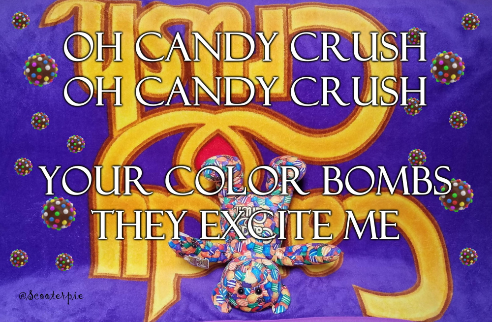 Oh Candy Crush Your Color Bombs @Scooterpie.jpg