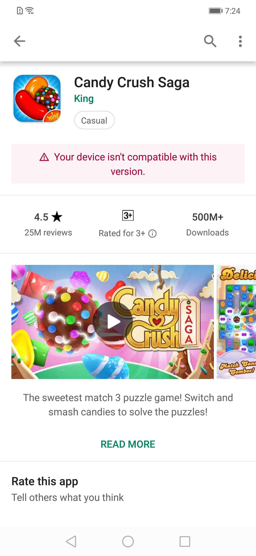 Why I can't install candy crush on my Huawei Nova 3i — King Community