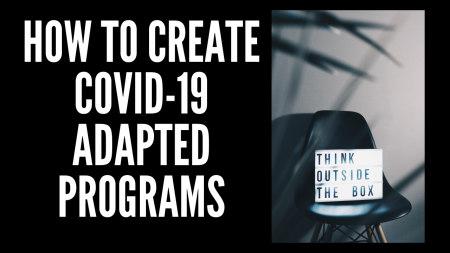How to Create COVID-19 Adapted Programs.png