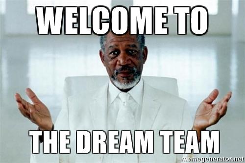 Dream team_meme.jpg