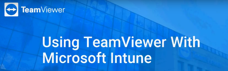 Using TeamViewer with Microsoft Intune.png
