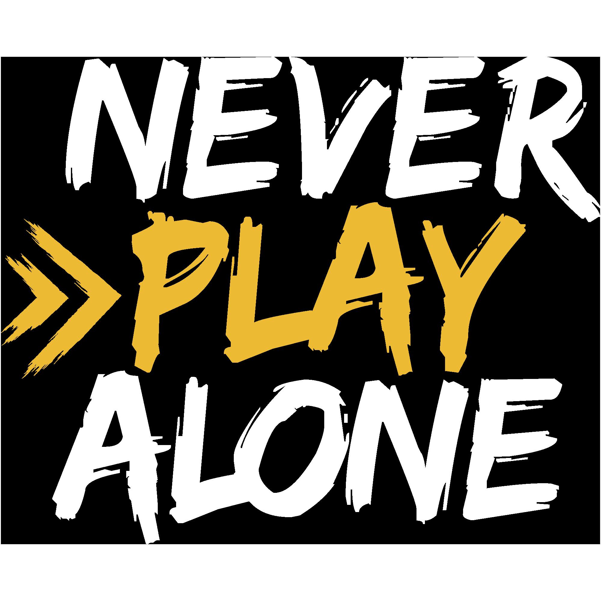 NeverPlayAloneLong_wht.gld_2kpx.2kpx.png